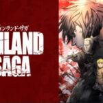 ビンランド・サガ anime